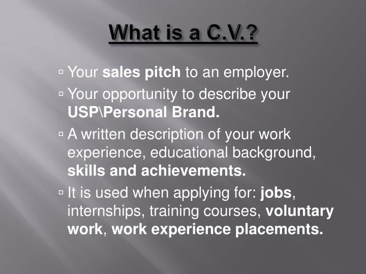 What is a C.V.?