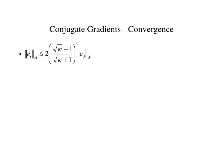 Conjugate Gradients - Convergence