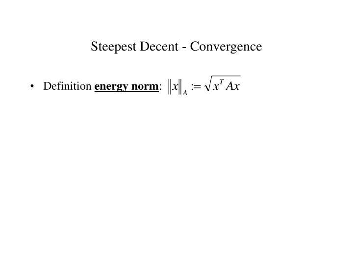 Steepest Decent - Convergence