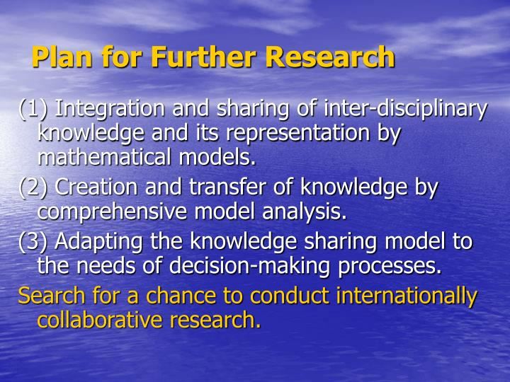 Plan for Further Research