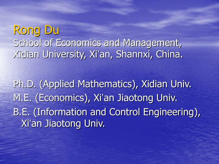 Rong du school of economics and management xidian university xi an shannxi china