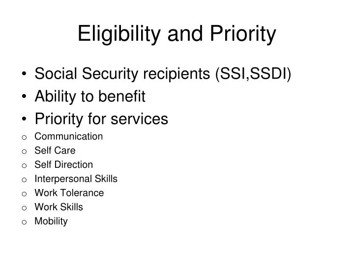 Eligibility and Priority
