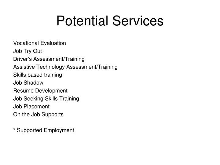 Potential Services