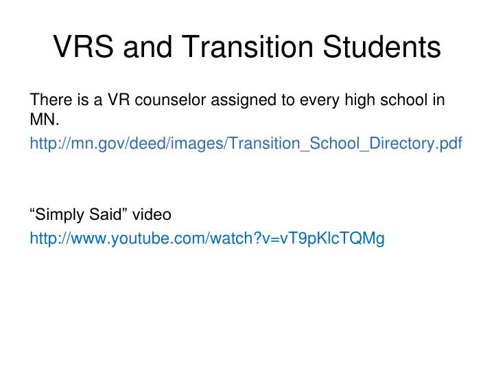 VRS and Transition Students