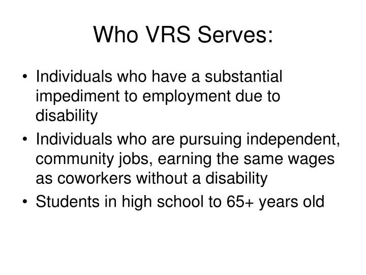 Who VRS Serves: