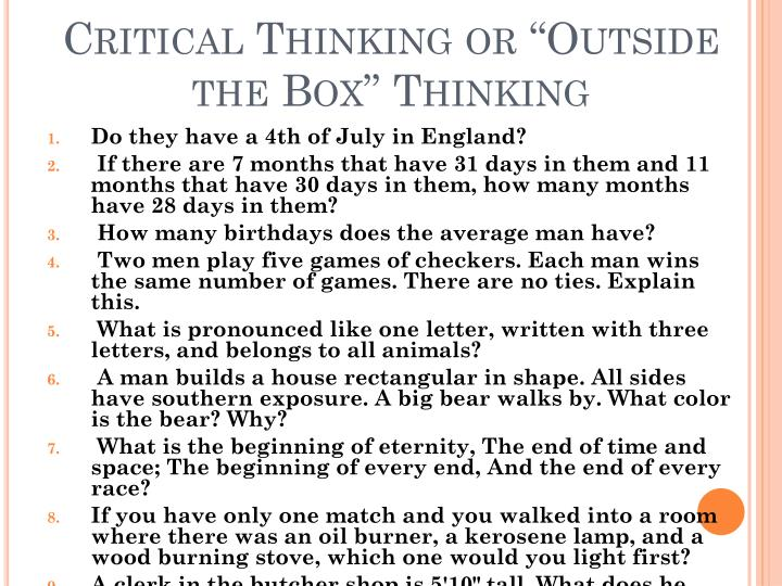 "Critical Thinking or ""Outside the Box"" Thinking"