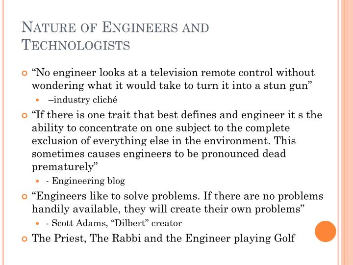 Nature of Engineers and Technologists