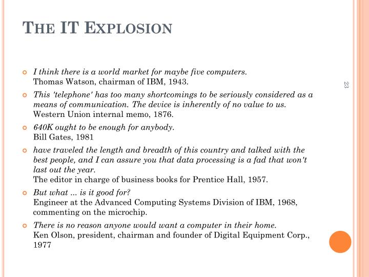 The IT Explosion
