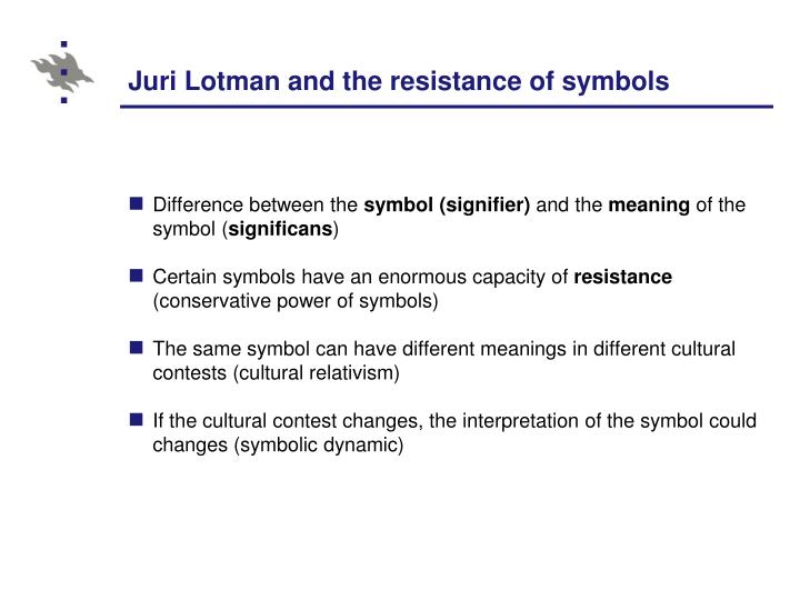 Juri Lotman and the resistance of symbols