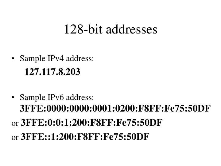 128-bit addresses