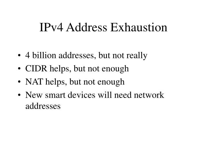 IPv4 Address Exhaustion