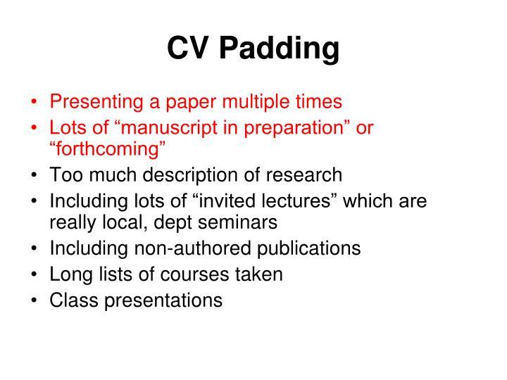 CV Padding