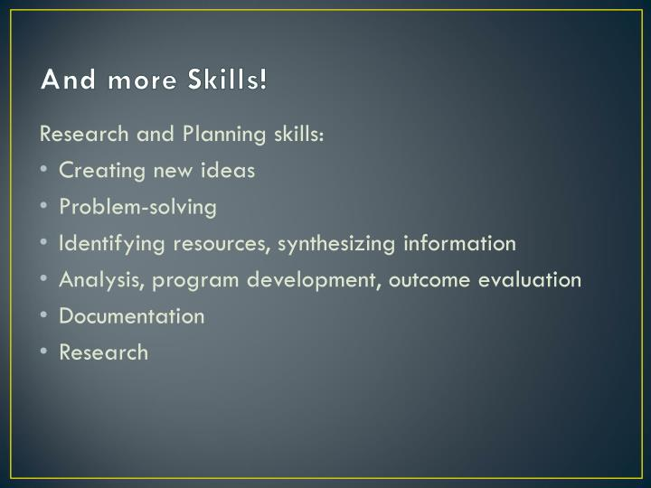 And more Skills!