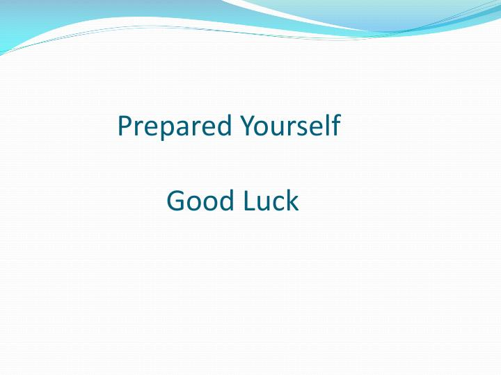 Prepared Yourself