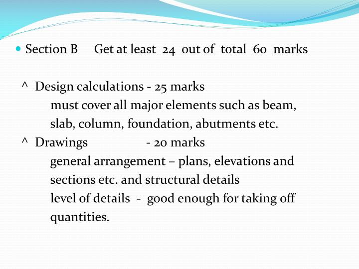 Section B     Get at least  24  out of  total  60  marks