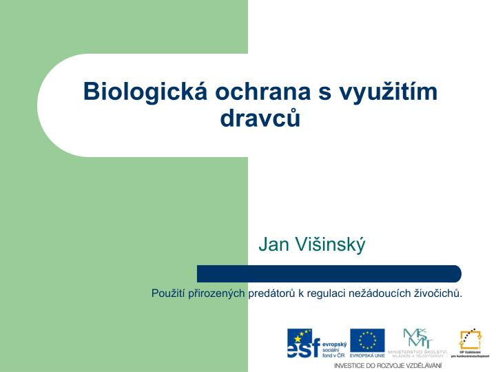 Biologick ochrana s vyu it m dravc