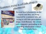 scammers trying to sell fake drugs to pharmacies