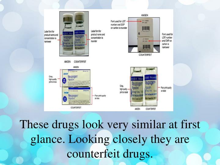 These drugs look very similar at first glance looking closely they are counterfeit d rugs