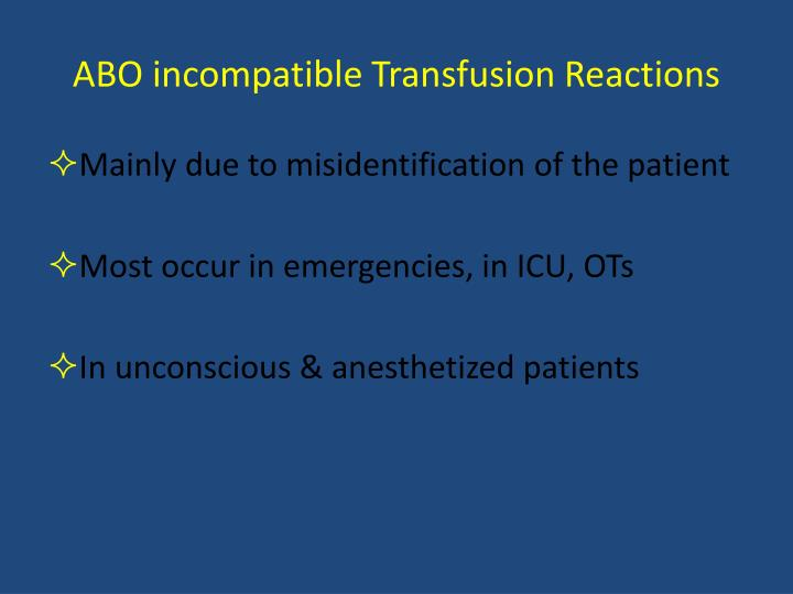 ABO incompatible Transfusion Reactions