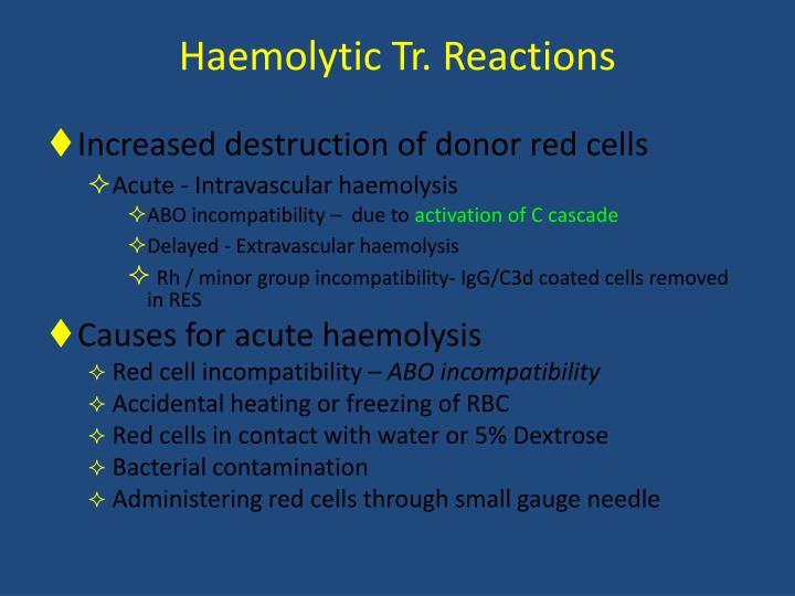 Haemolytic Tr. Reactions