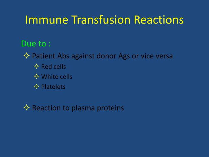 Immune Transfusion Reactions