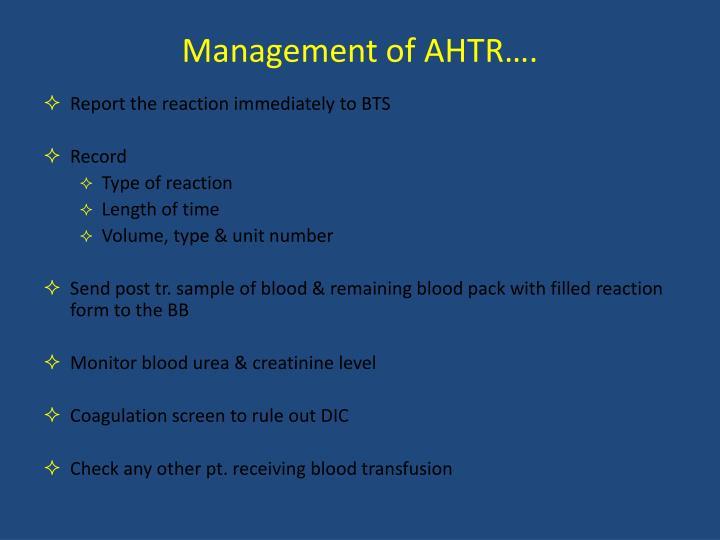 Management of AHTR….
