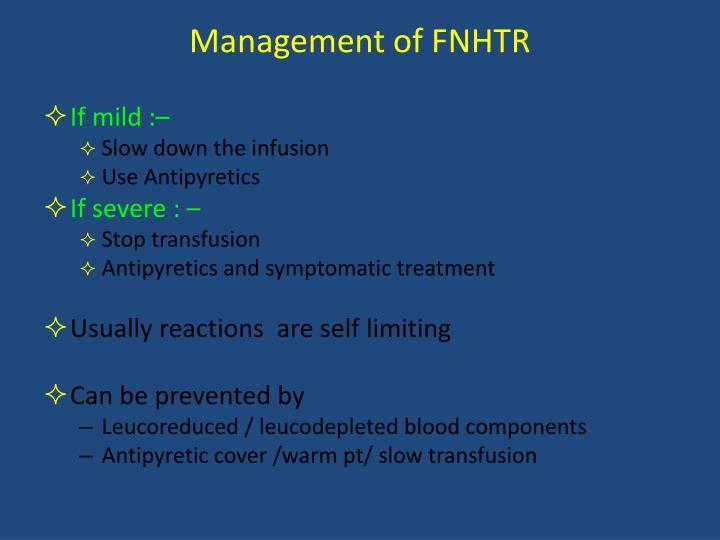 Management of FNHTR