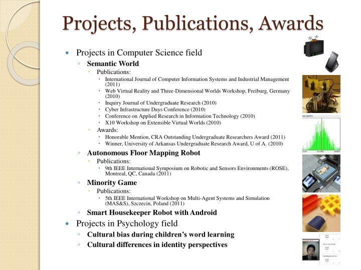 Projects, Publications, Awards