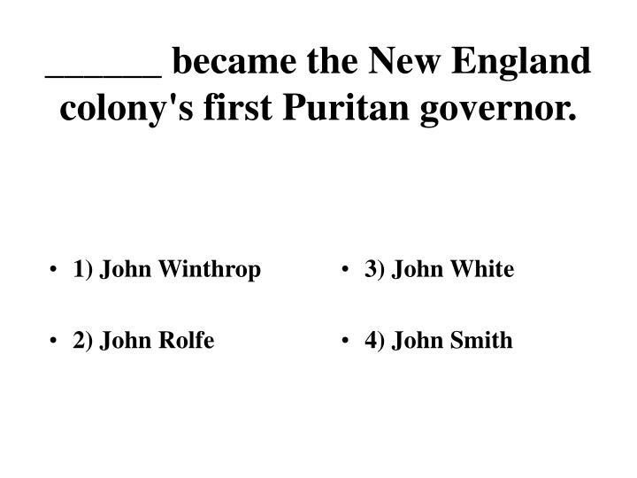 1) John Winthrop