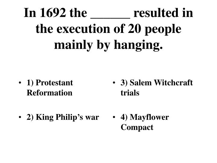 1) Protestant Reformation