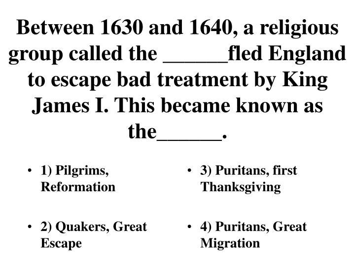 1) Pilgrims, Reformation