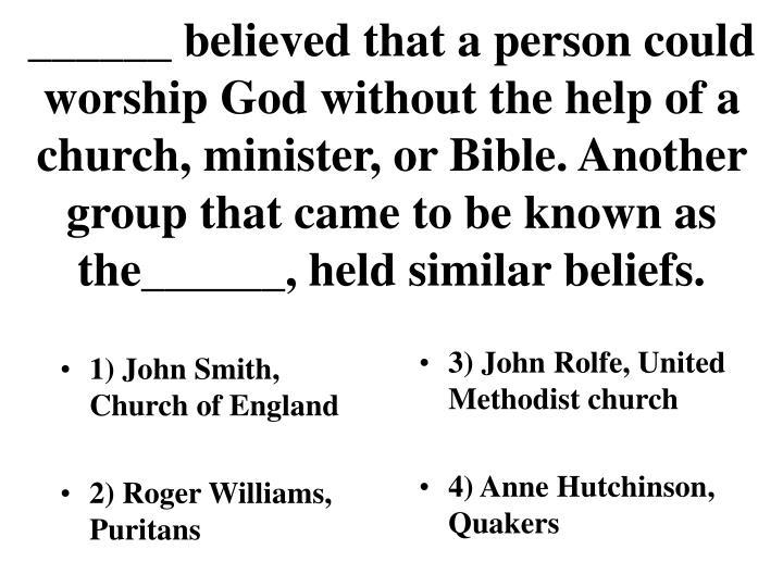 1) John Smith, Church of England