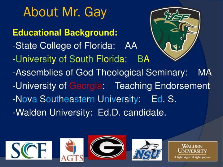 About Mr. Gay