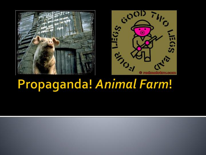 animal farm presentation Animal farm power point presentation - free download as pdf file (pdf), text  file (txt) or view presentation slides online.