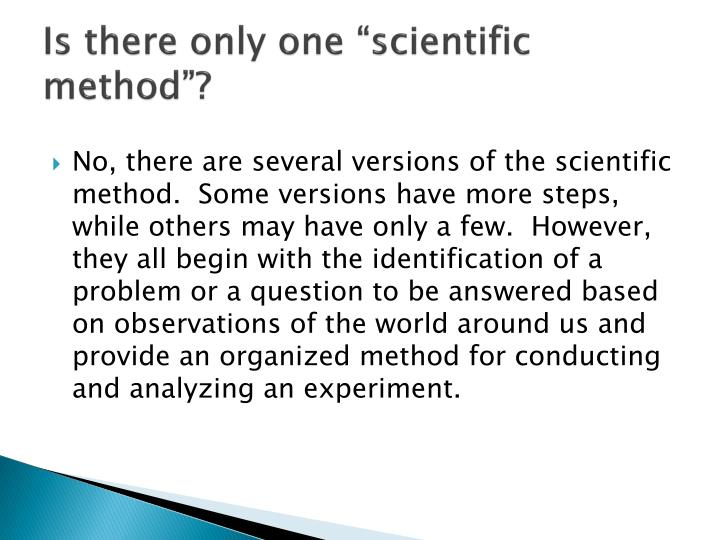 "Is there only one ""scientific method""?"