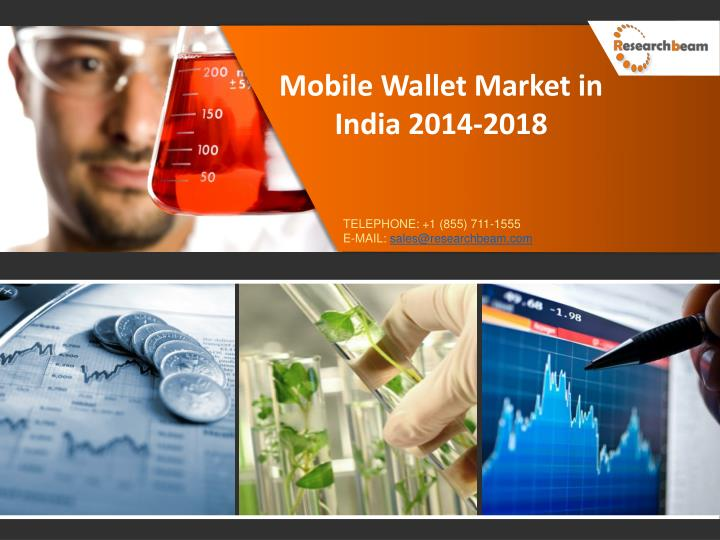 Mobile Wallet Market in India 2014-2018