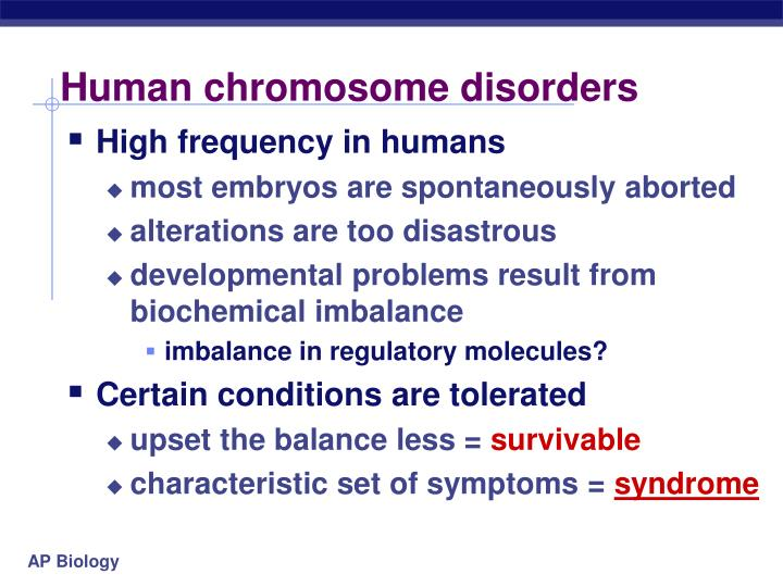 Human chromosome disorders