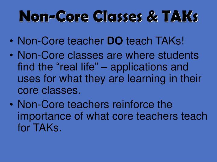 Non-Core Classes & TAKs