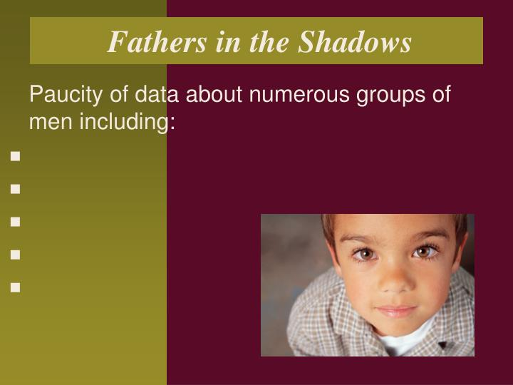 Fathers in the Shadows