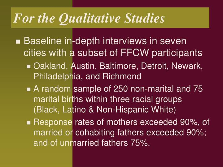 For the Qualitative Studies