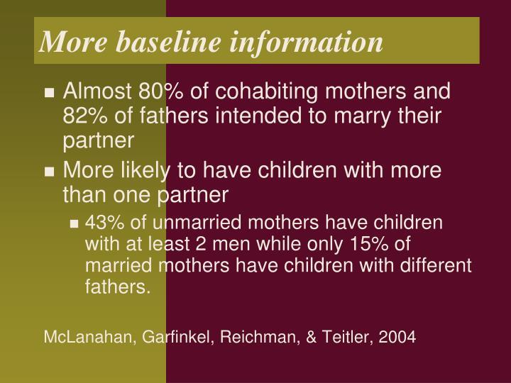 More baseline information