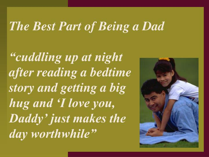 The Best Part of Being a Dad