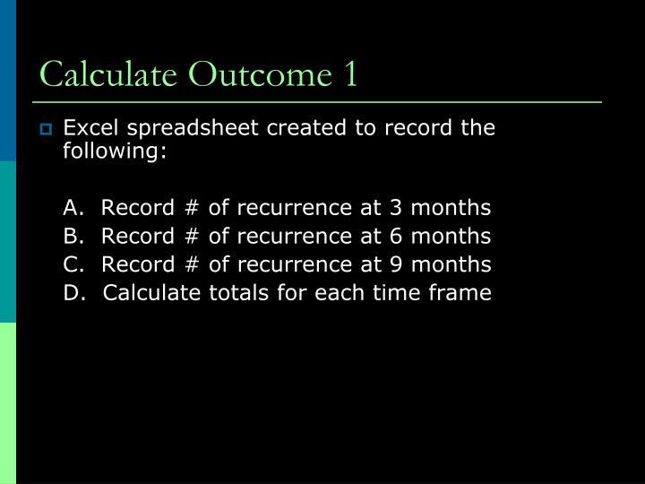 Calculate Outcome 1