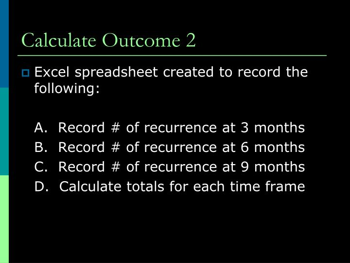 Calculate Outcome 2