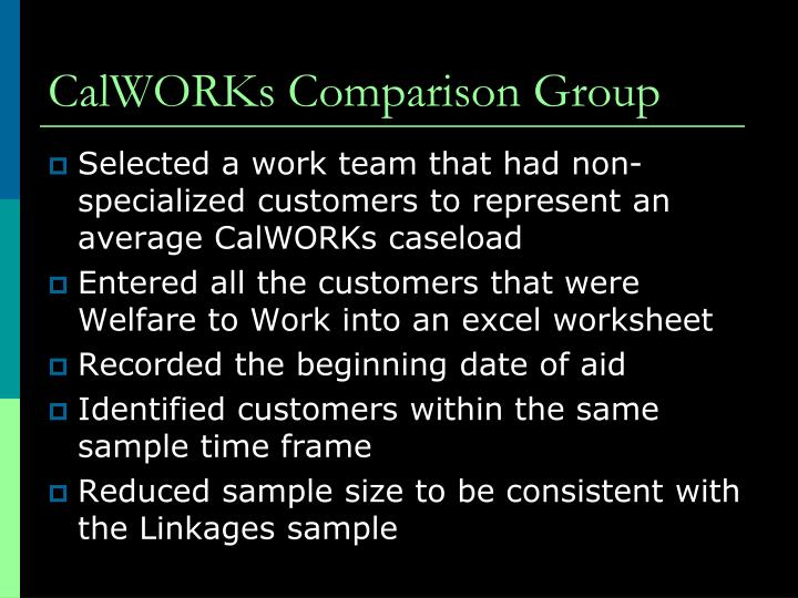 CalWORKs Comparison Group
