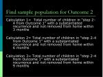 find sample population for outcome 2