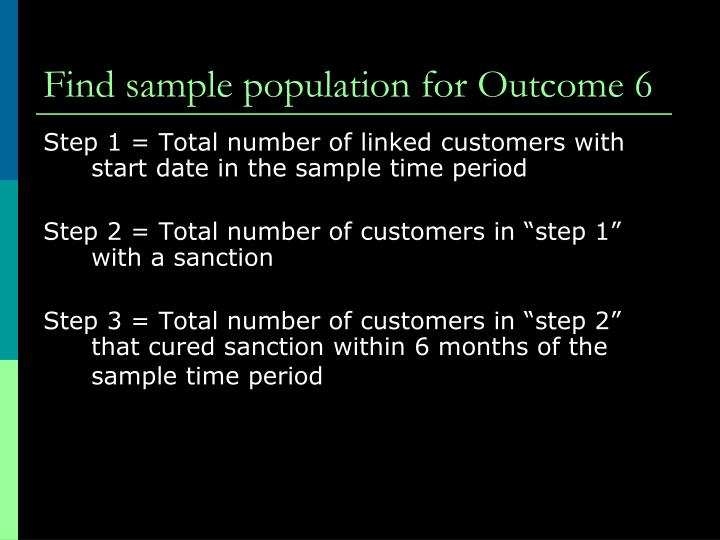 Find sample population for Outcome 6