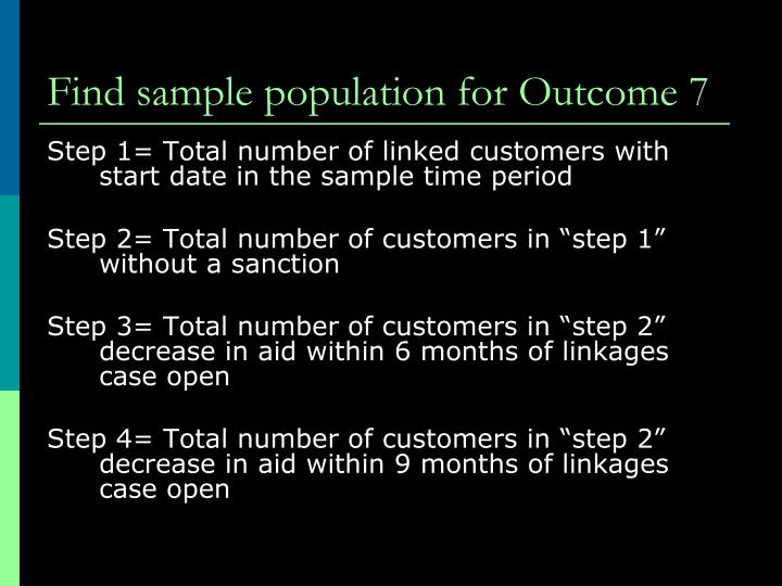 Find sample population for Outcome 7