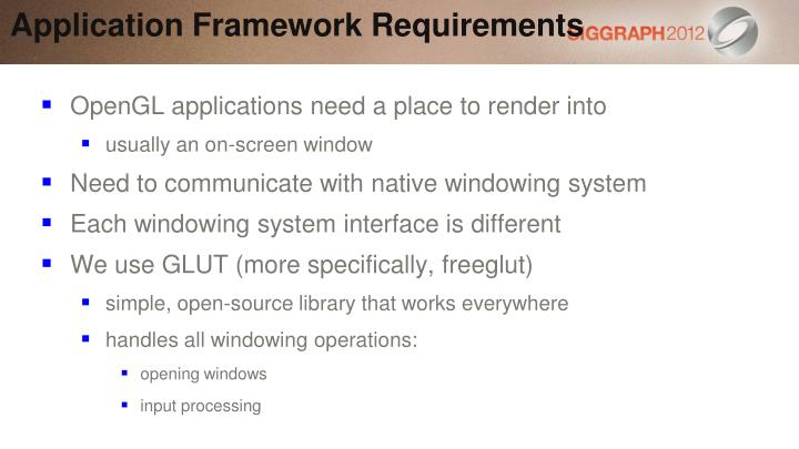 Application Framework Requirements
