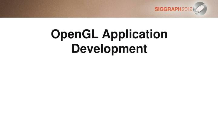 OpenGL Application Development